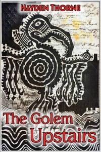 The Golem Upstairs