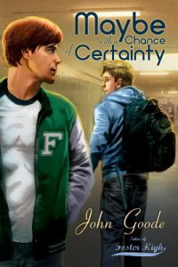 Maybe with a Chance of Certainty