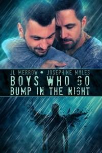 Boys Who Go Bump in the Night