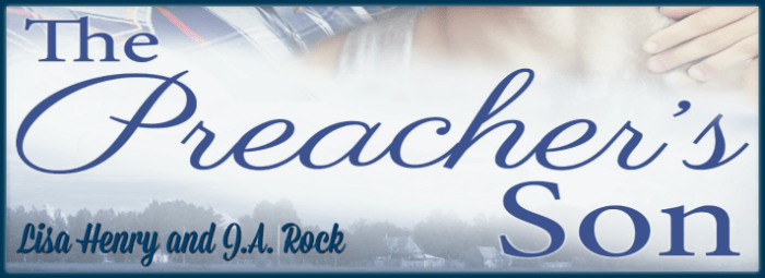 Guest post and giveaway the preachers son by lisa henry and ja as a general rule i attempt to be as unobtrusive as possible on guest posts an introduction and a welcome often covers it and then i give this space over fandeluxe Image collections