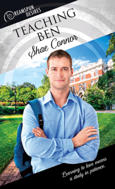 Guest post and teaser excerpt teaching ben by shae connor the author shae connor publisher dreamspinner press cover artist bree archer length 55308 words price 499 ebook999 print add it to goodreads fandeluxe Image collections