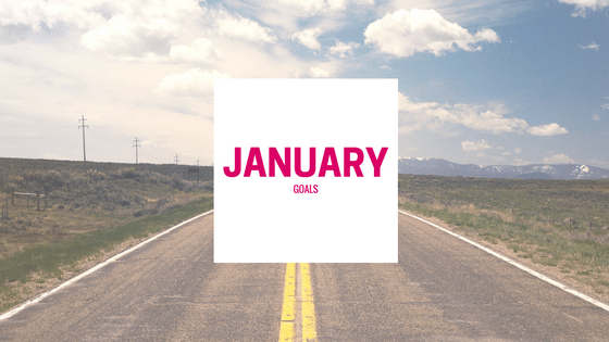 Hello 2018! Word of The Year and January 2018 Goals - The Nueva Latina
