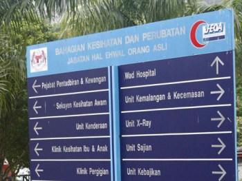 Orang Asli hospital signboard
