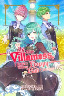 As The Villainess, I Reject These Happy-Bad Endings!