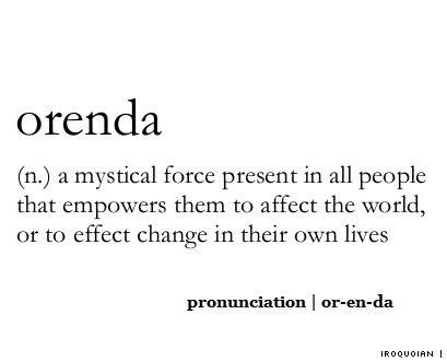 Orenda~ Otherwise Known As Gumption