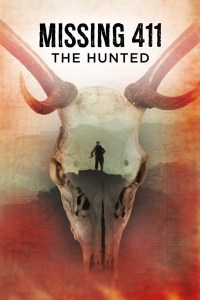 Missing 411: The Hunted