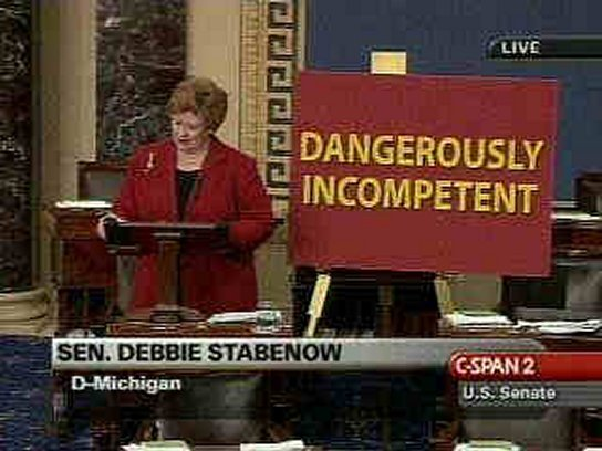 Stabenow dangerously incompetent