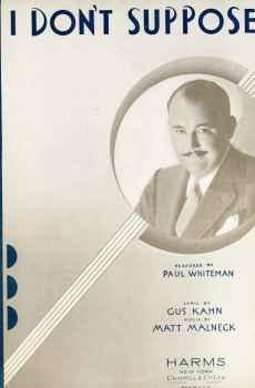 I Don't Suppose Sheet Music 1931 Paul Whiteman Gus Kahn Matt Malneck