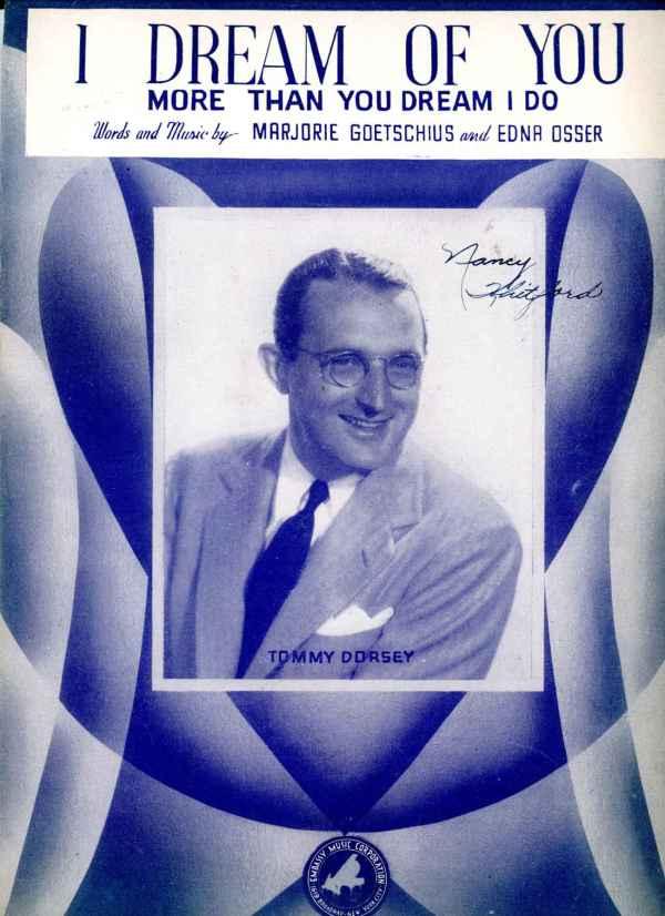 I Dream of You More Than You Dream I Do Sheet Music 1944 Tommy Dorsey Marjorie Goetschius Barabelle Cover
