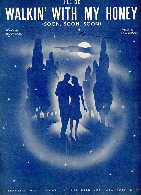 I'll Be Walkin' With My Honey Soon Soon Soon Sheet Music Vintage 1943 Buddy Kaye Sam Medoff