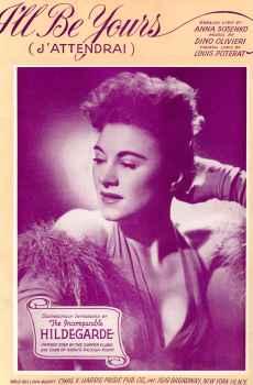 I'll Be Yours (J'Attendrai) Sheet Music Vintage 1938 Hildegarde