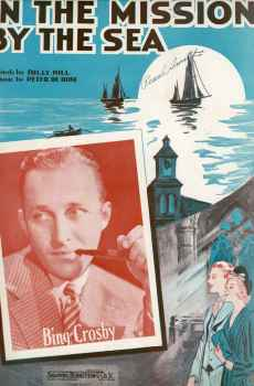 In The Mission By The Sea Vintage Sheet Music 1937 Bing Crosby Billy Hill Peter De Rose