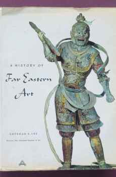 A History of Far Eastern Art by Sherman E. Lee 1964 First Edition Coffee Table Book