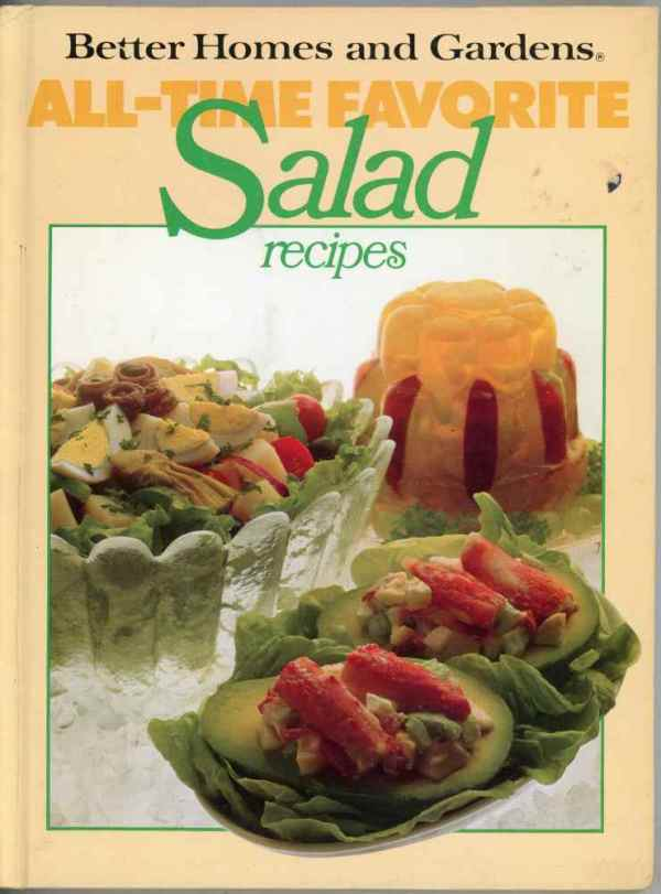 Better Homes and Gardens All Time Favorite Salad Recipes Cookbook 1979 Hardcover