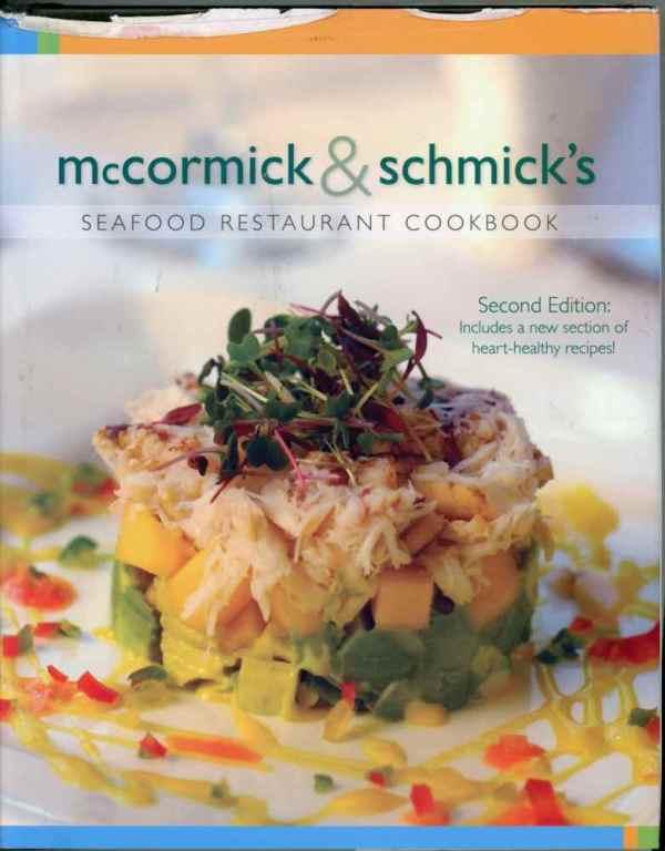 McCormick & Schmick's Seafood Restaurant Cookbook 2nd Edition 2008 Hardcover
