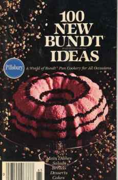 Pillsbury 100 New Bundt Cake Pan Ideas Cookbook Mid Century Recipes 1977
