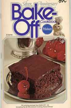 Pillsbury 25th Silver Anniversary Bake Off Cookbook 100 Prize Winning Recipes 1974