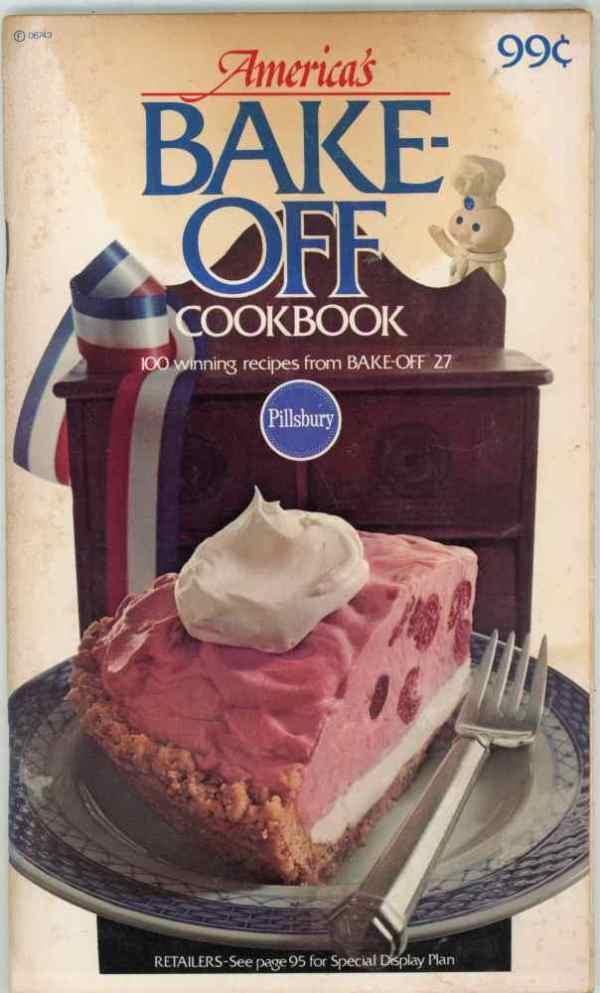 Pillsbury 27th Bake Off Cookbook 100 Prize Winning Recipes 1976