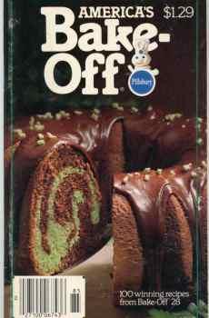 Pillsbury 28th America's Bake Off Cookbook 100 Prize Winning Recipes 1978