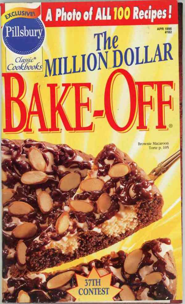 Pillsbury 37th The Million Dollar Bake Off Contest Cookbook 100 Prize Winning Recipes 1996