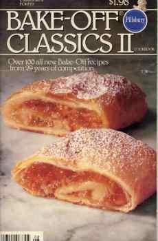 Pillsbury Bake Off Classics Volume 2 Vintage Cookbook 100 Recipes 29 Years of Contests 1981