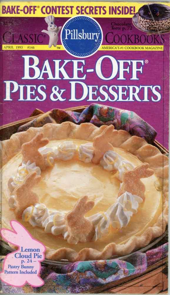 Pillsbury Bake Off Pies and Desserts Cookbook Classic #146 1993