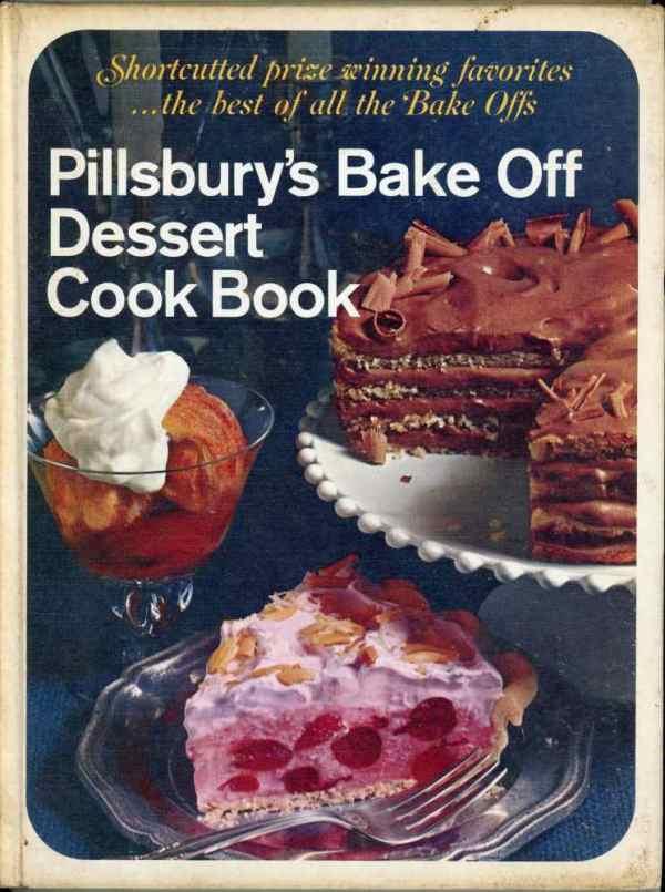 Pillsbury's Bake Off Dessert Cook Book Hardcover 1st Edition 1968