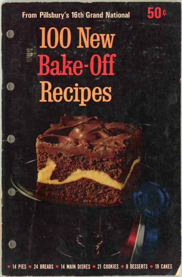 Pillsbury's Best 16th Bake Off Cookbook 100 Prize Winning Grand National Recipes