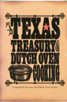 Texas Treasury of Dutch Oven Cooking Cookbook Lone Star Recipes Lodge Cast Iron Cookware