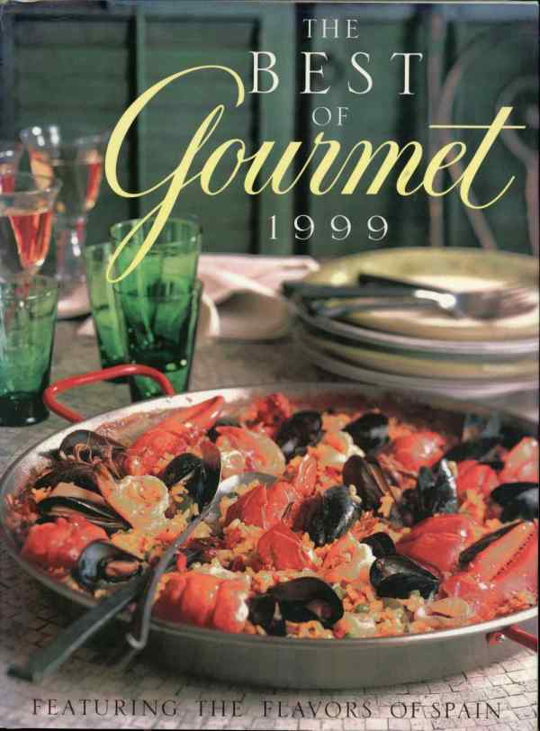 The Best of Gourmet 1999 Cookbook Featuring Flavors of Spain Recipes Hardcover