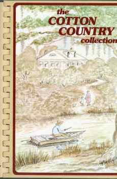 The Cotton Country Collection Cookbook Junior League of Monroe Louisiana 1996 17th Printing