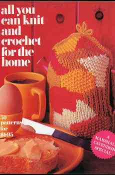 All You Can Knit and Crochet For The Home Retro Decor Mid Century 50 Patterns Lampshades Rugs Blankets