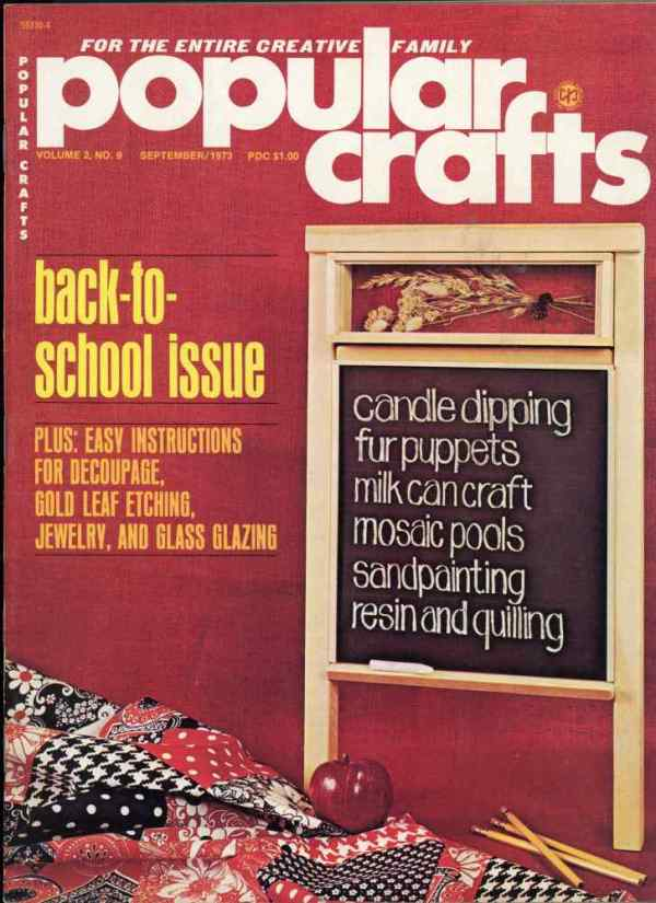 Popular Crafts Volume 2 Number 9 September 1973 Candle Dipping Jewelry Sandpainting