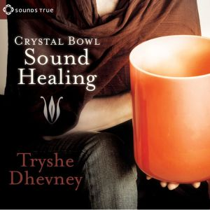 Crystal Bowl Sound Healing CD