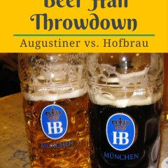Munich Beer Hall Throwdown: Hofbrauhaus vs. Augustiner