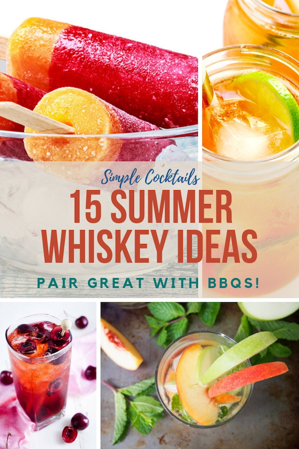 Wondering what to serve at your next bbq? Think whiskey! Here are 15 easy recipes featuring whiskey. They're perfect for summer or any time that feels right! #drinkrecipes #summer #whiskydrinks #classiccocktail