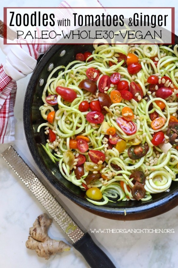Zucchini Noodles with Ginger and Tomatoes/ Zoodles/ Paleo/ Whole30