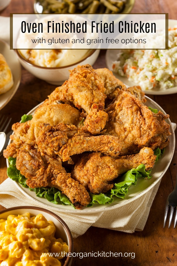 Oven Finished Fried Chicken and All The Fixins'! Gluten and grain free options offered!