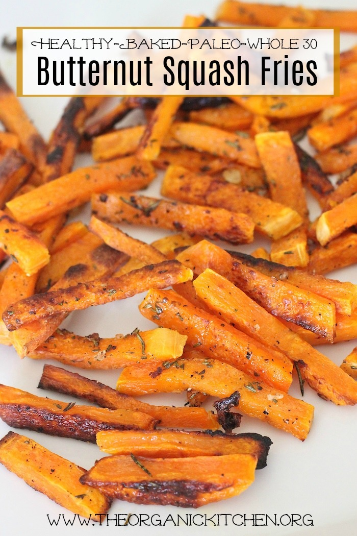 Rosemary Butternut Squash 'Fries' - Paleo and Whole 30 Complaint, gluten free, grain free and dairy free
