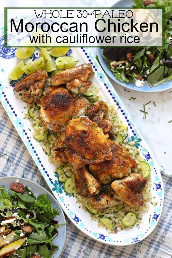Moroccan Chicken and Cauliflower Rice Platter! Paleo/Whole 30