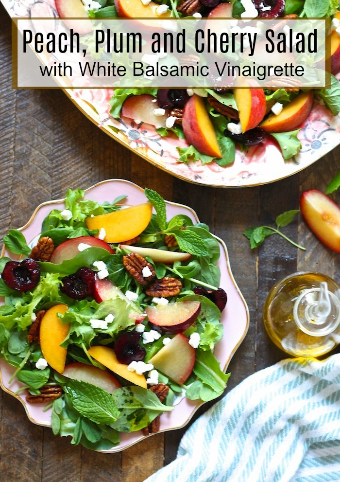 Peach, Plum and Cherry Salad with With White Balsamic Vinaigrette!