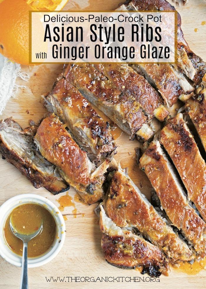 Paleo/Crock Pot Asian Style Ribs with Ginger Orange Glaze