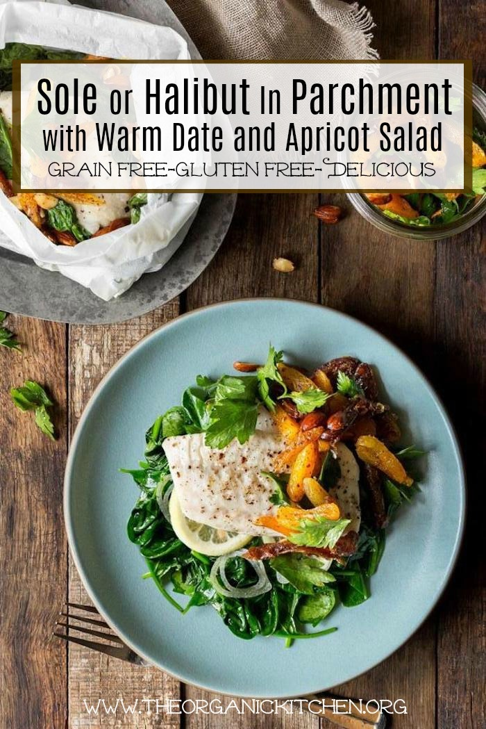 Halibut en papillote (in parchment) recipe with date and apricot salad