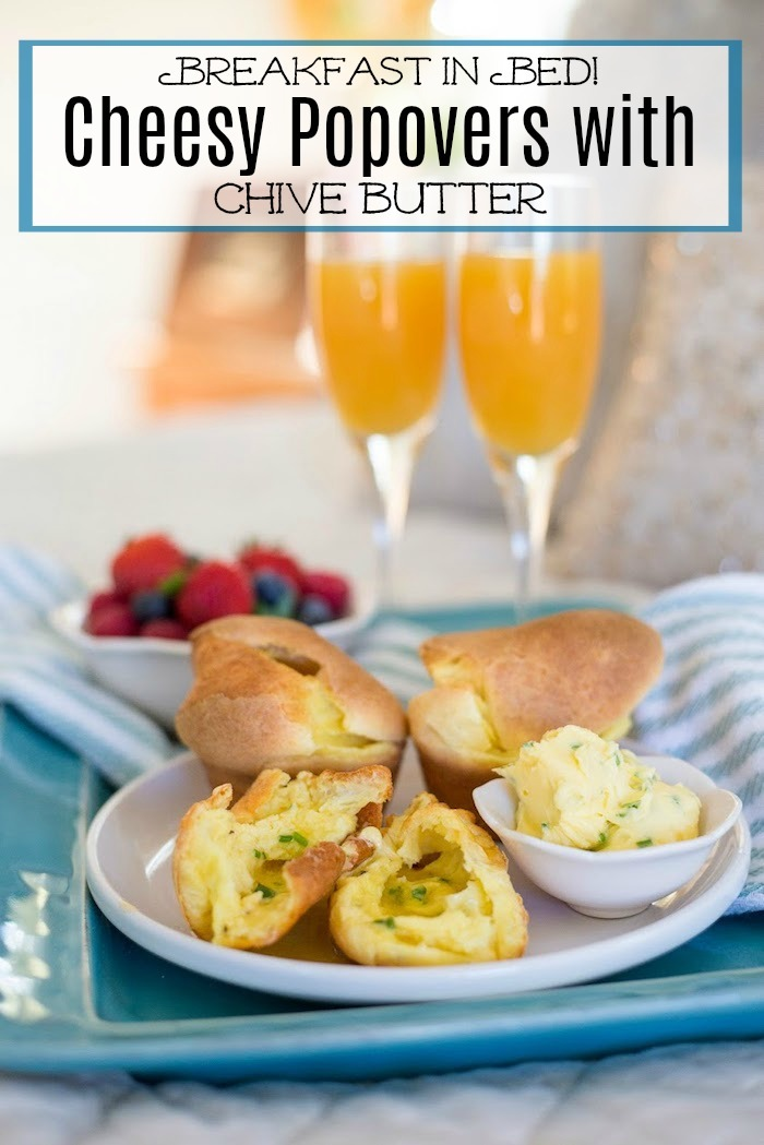 Breakfast in Bed Series: Cheesy Popovers with Chive Butter! Gluten free option!