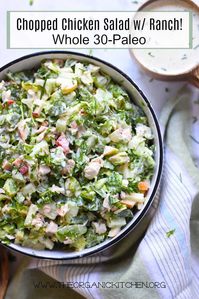 A big white bowl full of Chopped Chicken Salad with Ranch ~ Whole 30/Paleo