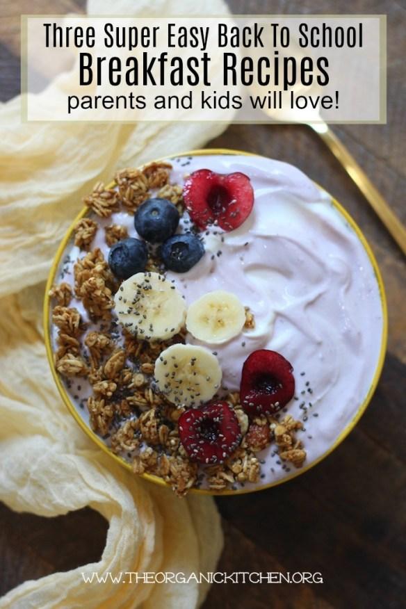 Three Super Easy Back To School Breakfast Recipes! #glutenfree #yogurt #CloverSonoma #MilkCountry #LegenDairy