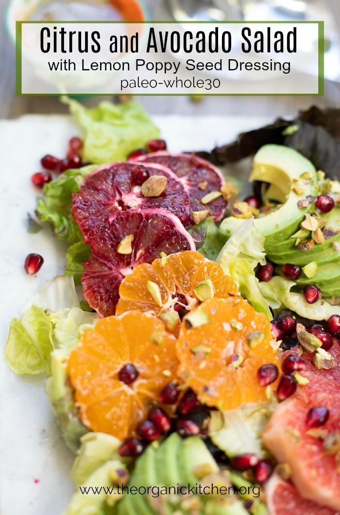 Citrus and Avocado Salad with lemon Poppy Seed Dressing #citrussalad #paleo #whole30 #lemonpoppyseed