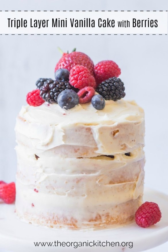 Mini Vanilla Cake with Buttercream and Berries #vanillacake #cakewithberries #glutenfreecake #theorganickitchen