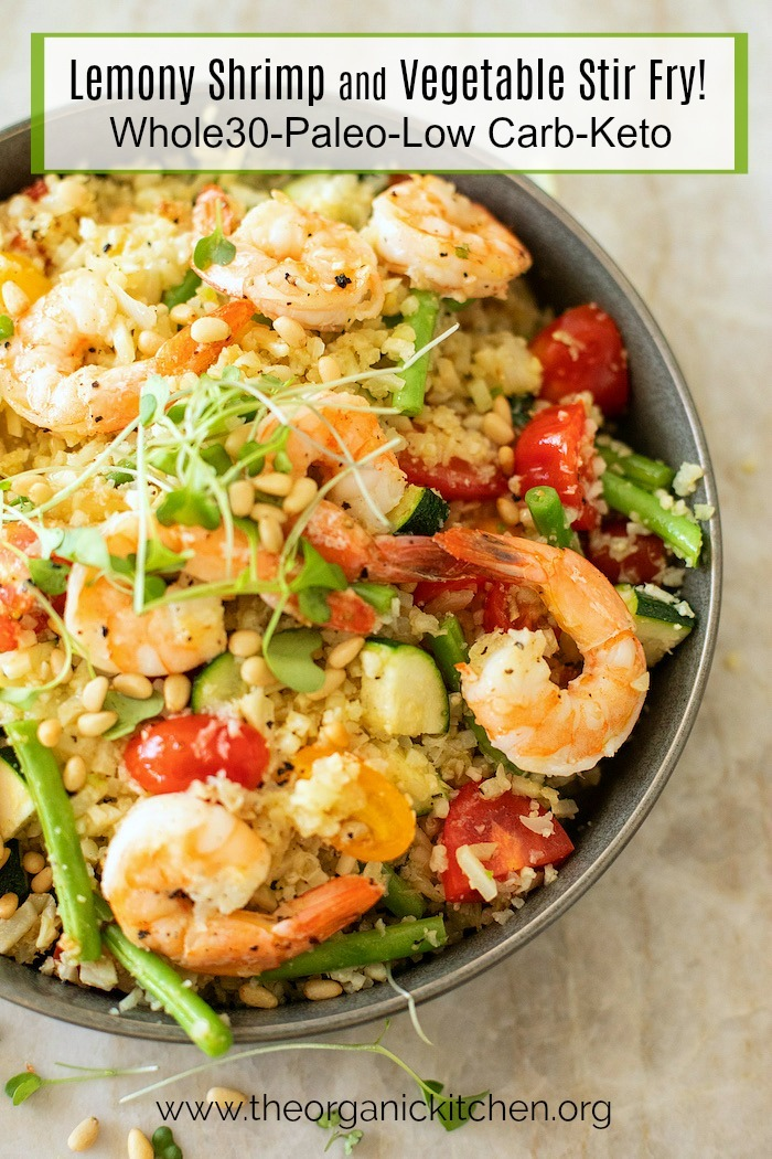 Lemony Shrimp and Vegetable Stir Fry-Whole30, Paleo, Low Carb, Keto