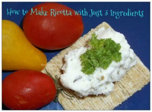 How to make ricotta with just 3 ingredients